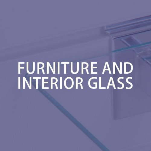 Furniture and Interior Glas